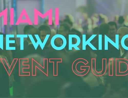 The Definitive Miami Networking Events Guide
