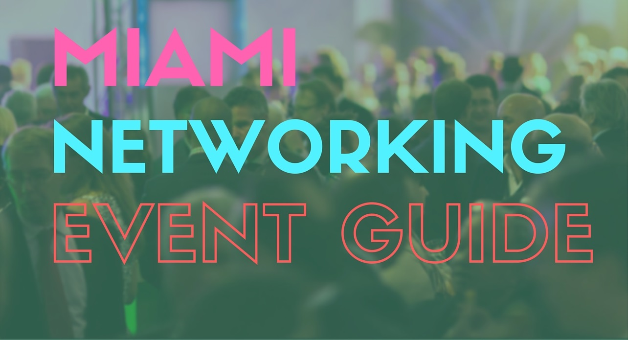 Miami Networking Events Guide